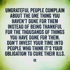 ungrateful people