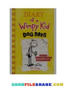Free Download Diary Of A Wimpy Kid Dog Days Pdf In 2020 Wimpy Kid Wimpy Wimpy Kid Books