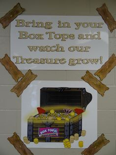 "Our newest tracking poster!  Bring in your box tops and watch our treasure grow.  For every 25 box tops a class brings in they will get a the teachers name and grade on a coin.  The gems change as the number of box tops turned in grows.  In May the classroom that brings in the most box tops will win a ""Treasure Chest"" (plastic treasure chest box from walmart) filled with goodies for the classroom!"