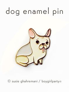 French Bulldog Pin! Kawaii cute enamel lapel pin featuring a frenchie dog illustrated by Susie Ghahremani / boygirlparty® from shop.boygirlparty.com #pingame