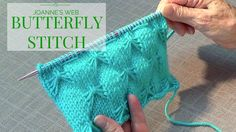 Butterfly Stitch- great tutorial by a friendly grandmother. It's like having your grandma teach you how to knit. I love it. (KM)