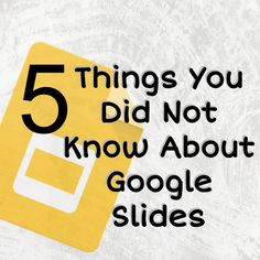 5 things about Google Slides that you did not know. New features in Google Slides make an amazing product even better! Try out these tips.
