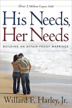 His Needs, Her Needs. So recommended! Great book!