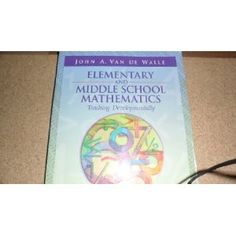 Elementary and Middle School Mathematics Teaching Developmentally - good resource for teaching math