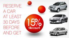 reserve a car at least 30 days before and get discount valids on http://bucharest-rent-car.com/