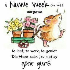 Lekker Dag, Goeie Nag, Goeie More, Afrikaans Quotes, Inspirational Quotes, Words, Van, Phone, Garden