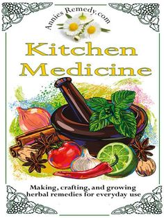 Kitchen Medicine: Making, Crafting, and Growing Simple Herbal Remedies (Core Herbs): Annie Stage: Amazon.com: Kindle Store
