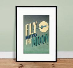 Fly Me To The Moon - 13 x 19 Vintage Poster - Retro Art Print. $25.00, via Etsy.