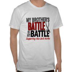 4b9fc41d3abeb Brain Cancer MY BATTLE TOO 1 Brother T-Shirt