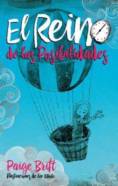 El Reino de las Posibilidades // Paige Britt // Puck Liliput (Ediciones Urano)
