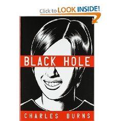 WA: Burns, C. (2005) Black Hole. New York, NY: Pantheon Books.
