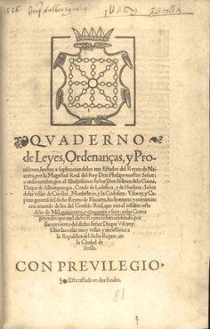 """""""Quaderno de leyes, ordenanças y provisiones … del Reyno de Navarra"""". (Estella, 1556)"""