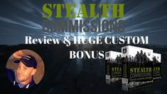 Stealth Commissions Review and Bonus Offers New Training Course by Ben Martin to be Released on April 10, 2018