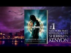 Infinity (Chronicles of Nick, #1)  by Sherrilyn Kenyon   INFINITY (Part 1, The Trailer) - The Chronicles of Nick by Sherrilyn Kenyon