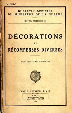 Des décorations et des archives Etat Civil, Bulletins, Genealogy, Tree Roots, Officiel, Illustrations, Photos, Souvenir, World War I