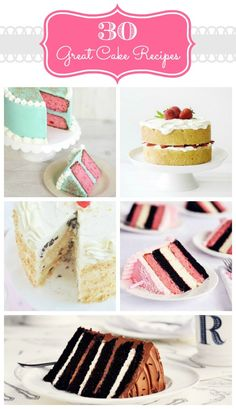 30 - Great Cake Recipes - The Crafted Sparrow