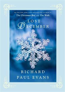 Lost December: A Novel   By Richard Paul Evans