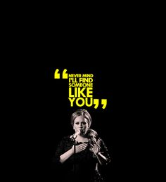 adele. you rock my socks off. i'm always impressed by your vocal chords.
