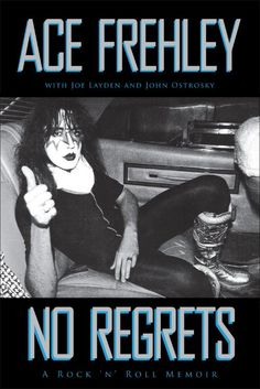 9.) No Regrets: A Rock & Roll Memoir by Ace Frehley. Everything a rock and roll memoir should be. Personal and periodical history, method and insight for not only KISS fans but music fans in general.
