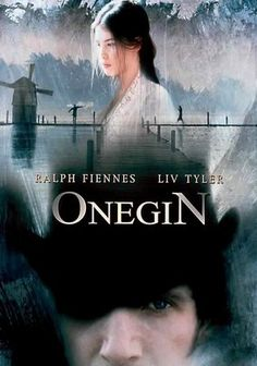 Onegin is a movie based on a Pushkin's Russian novel that was also translated in to an opera and ballet. I am pretty sure that story line follows the novel but it falls a bit flat, despite talented actors, Ralph Fiennes and Liv Tyler, as leads. I think director tried too hard to be the modern version of Dr. Zhivago.