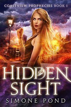 Hidden Sight (Coastview Prophecies Book 1) by Simone Pond https://www.amazon.com/dp/B01M2CI7PK/ref=cm_sw_r_pi_dp_x_NqDhyb25D1NNG