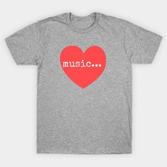 music heart at teepublic Music Heart, Mens Tops, T Shirt, Supreme T Shirt, Tee Shirt, Tee