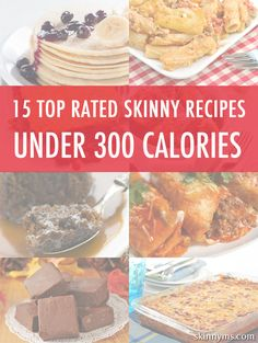 15 Top-Rated Skinny Recipes, Under 300 Calories--weight watchers point included!  #skinny #recipes #lowcalorie #weightwatchers