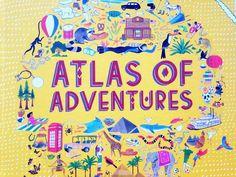 A GOOD BOOK // ATLAS OF ADVENTURE