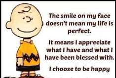 Even Charlie Brown practices gratitude & exercises choice! #cartoon can be deep. RT @Steve_413 @RespectYourself