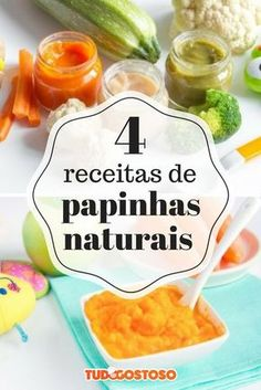O TudoGostoso selecionou 4 papinhas nutritivas e naturais para você deixar a alimentação dos bebês ainda mais gostosa e saudável. Vegan Foods, Vegan Recipes, Papa Baby, Baby Puree, Baby List, Cooking With Kids, Infant Activities, Baby Food Recipes