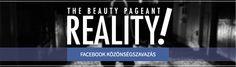 Az első hét videói - The Beauty Pageant Reality Beauty Pageant, Hungary, Pageants