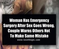 Woman Has Emergency Surgery After Sex Goes Wrong, Couple Warns Others Not To Make Same Mistake