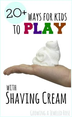 Over 20 creative and FUN ways for kids to PLAY with shaving cream from Growing a Jeweled Rose. So many fun ideas! (Art, Science, Sensory Play, Play recipes & MORE!)