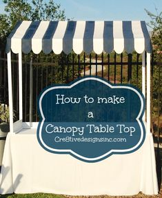 The best DIY projects & DIY ideas and tutorials: sewing, paper craft, DIY. Diy Crafts Ideas Instructions on how to make the canvas cover for a table top canopy. Vendor Displays, Craft Fair Displays, Market Displays, Display Ideas, Vendor Booth, Booth Ideas, Vendor Table, Retail Displays, Merchandising Displays