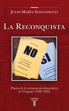 Sanguinetti Julio María,  LA RECONQUISTA