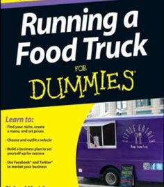 pp: The easy way to drive your food truck business to successA new generation of street food lovers are lining up at food trucks and food carts. Though the idea is a long-standing part of… : Kobo Read Recipe by llacigart Food Trucks, Kombi Food Truck, Food Truck Menu, Food Truck Design, Taco Food Truck, Tow Truck, Food Truck Business, Bakery Business, Catering Business
