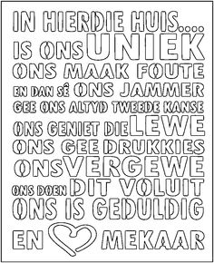 Afrikaans Quotes, Free Pictures, Woodwork, Wood Signs, Stencils, Printables, Templates, Black And White, Words