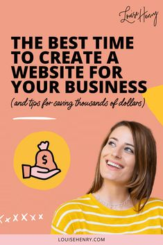 As an online buisness owner, you need to have a well functioning website. If you're thinking of creating or building your own website, you might be wondering how much time and money it's going to take? In this post, I show you the best time to create a website for your business and how you can save yourself thousands of dollars by building a website.