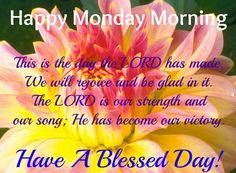 Happy Monday Morning Have A Blessed Day monday good morning monday quotes good morning quotes happy monday monday blessings monday quote happy monday quotes good morning monday monday motivation inspirational monday quotes Monday Inspirational Quotes, Happy Monday Quotes, Happy Monday Morning, Monday Greetings, Morning Greetings Quotes, Good Morning Quotes, Monday Blessings, Morning Blessings, Have A Blessed Monday