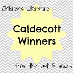 caldecott winners 300x300 Childrens Literature:  Caldecott Winners from the Past 15 Years and link to a more complete list