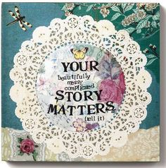 """Kelly Rae Roberts 6"""" Wall Art-Your Story Matters 