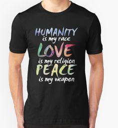 Funny T-shirt - Love Is My Religion Peace Is My Weapon T-Shirt #birthday #gift #ideas #unique #presents #image #photo #shirt #tshirt #sweatshirt #hoodie #christmas