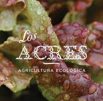 Los Acres - Agricultura ecológica, un proyecto de Silvia Gil-Roldán | Domestika