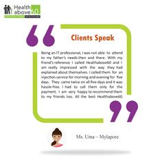 Our customers are our true supporters. Listen to Ms Uma from Mylapore, who is speaking about #Healthabove60 services.