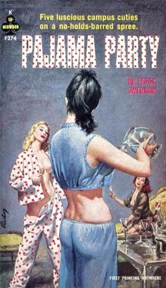 95 best Lesbian Pulp Fiction Covers images on Pinterest   Pulp art     Pulp International   Vintage cover for Pajama Party by Peggy Swenson