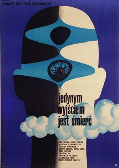 Jedynym wyjsciem jest smierc   Original Polish movie poster   film, Canada   director: John Trent   actors: Sandy Dennis, Stuart Whitman   designer: Andrzej Onegin Dabrowski   year: 1972