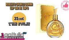 Roberto Cavalli Donna EDP 100ml Da Gattullo Profumerie http://affariok.blogspot.it/