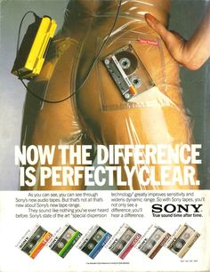 Are you selling butts or cassettes, Sony? You perverts. {Sony Cassettes (1985)}
