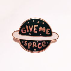 Give Me Space Enamel Lapel Pin Enamel pin / pin by stephsayshello