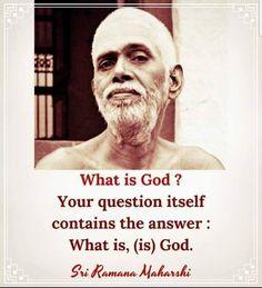 What is, (is) God ~ Ramana Maharshi Spiritual Awakening, Spiritual Quotes, Awakening Quotes, Amazing Quotes, Great Quotes, Advaita Vedanta, Indian Philosophy, Ramana Maharshi, Jiddu Krishnamurti